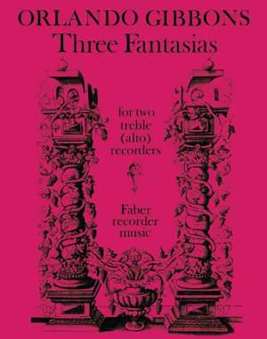 Gibbons, Orlando: Three Fantasias (2 treble recorders)