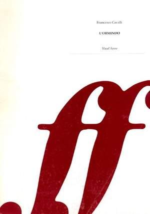 Cavalli, Francesco: L'Ormindo (vocal score)