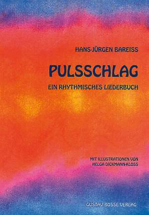 Bareiss, H J: Pulsschlag Liederbuch Product Image