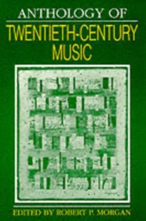 Morgan: Anthology of 20th Century Music