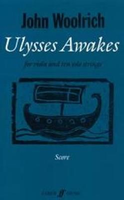 John Woolrich: Ulysses Awakes