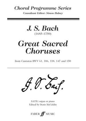 Bach, Johann Sebastian: Great Sacred Choruses. SATB acc. (CPS)
