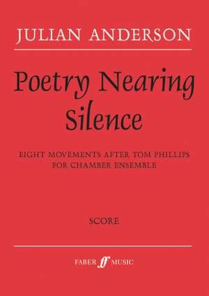 Anderson, Julian: Poetry Nearing Silence (score)