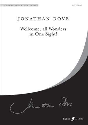 Dove: Wellcome, all Wonders. SATB unacc