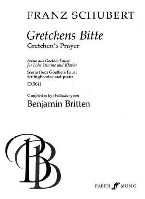 Franz Schubert: Gretchens Bitte