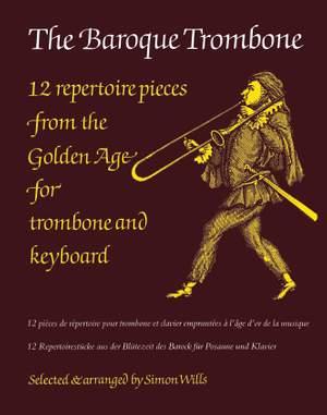 Simon Wills: The Baroque Trombone