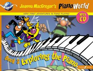Joanna MacGregor: PianoWorld 2. Exploring the Piano