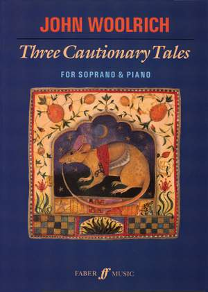 John Woolrich: Three Cautionary Tales