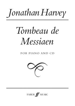 Jonathan Harvey: Tombeau de Messiaen
