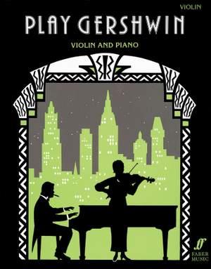 George Gershwin: Play Gershwin