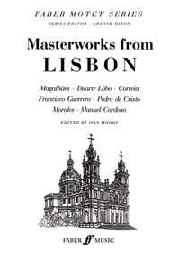 Moody, Ivan: Masterworks from Lisbon. SATB unacc. FMS