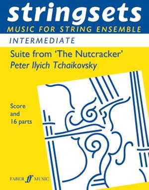 Pyotr Ilyich Tchaikovsky: Suite From The Nutcracker
