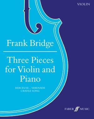 Frank Bridge: Three Pieces