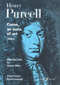 Henry Purcell: Come, Ye Sons Of Art