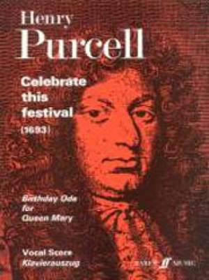 Henry Purcell: Celebrate This Festival
