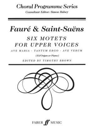 Gabriel Fauré_Camille Saint-Saëns: Six Motets. SA accompanied (CPS)