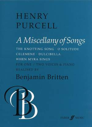 Purcell/Britten: Miscellany Of Songs (Voices And Piano)