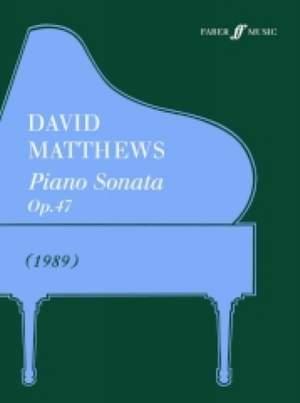 David Matthews: Piano Sonata Op.47