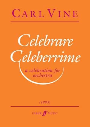Carl Vine: Celebrare Celeberrime