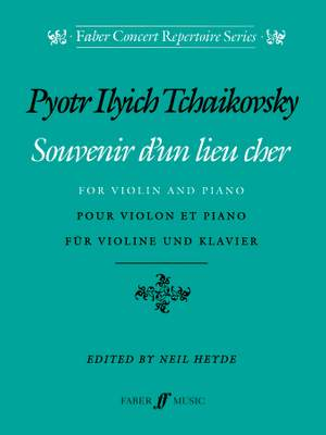 Tchaikovsky, Peter Ilyich: Souvenir d'un lieu cher (violin & piano)