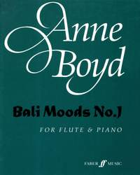 Boyd, Anne: Bali Moods No.1 (flute and piano)