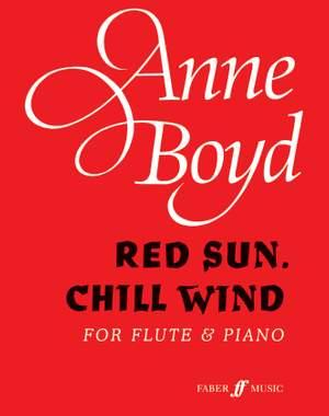 Anne Boyd: Red Sun, Chill Wind