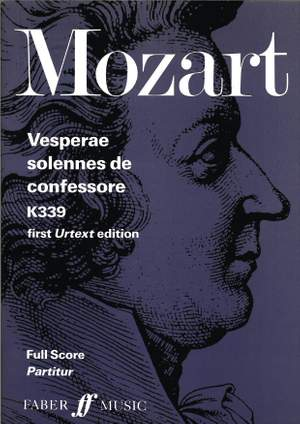 Wolfgang Amadeus Mozart: Vesperae Solennes De Confessore - Full Score