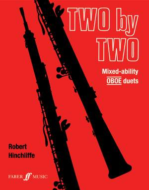 Hinchliffe, Robert: Two by Two (oboe duets)