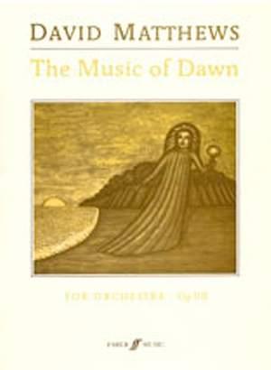 David Matthews: The Music of Dawn