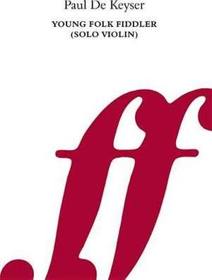 De Keyser, Paul: Young Folk Fiddler (solo violin)