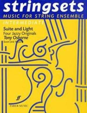 Tony Osborne: Suite & Light. Stringsets