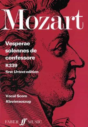 Wolfgang Amadeus Mozart: Vesperae Solennes De Confessore K.339