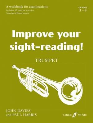 Improve your sight-reading! Trumpet Grades 5-8