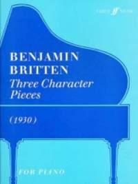 Benjamin Britten: Three Character Pieces