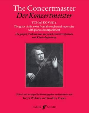 Pyotr Ilyich Tchaikovsky: The Concertmaster
