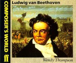Wendy Thompson: Composer's World: Beethoven