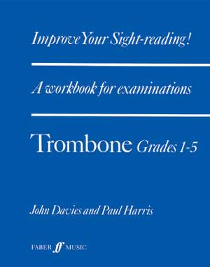 Davies, J: Improve your sight-reading! Trombone 1-5