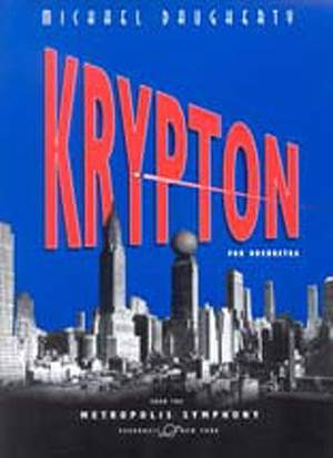 Michael Daugherty: Krypton (Score)