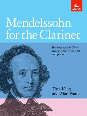 Thea King: Mendelssohn for the Clarinet