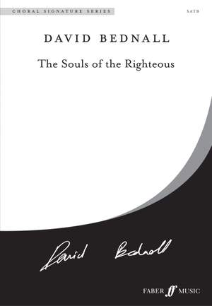 Bednall: Souls of the Righteous, The. SATB