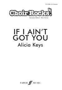 If I Ain't Got You.