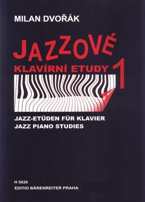 Dvorak, M: Jazz Piano Studies Bk.1