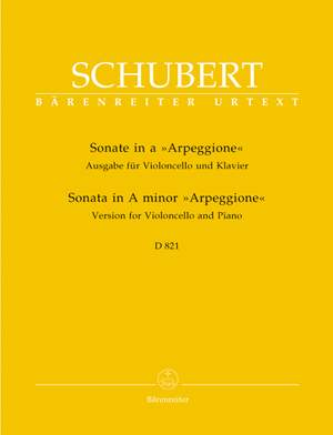 Schubert, F: Sonata for Arpeggione in A minor (D.821) arranged for Cello