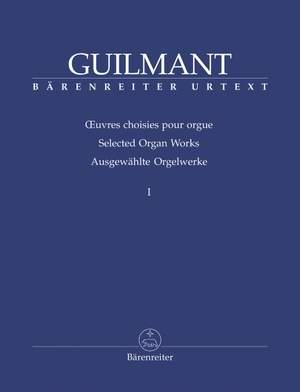 Guilmant, F: Selected Organ Works. Vol.1: Sonatas 1-4 (Urtext)