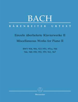 Bach, JS: Miscellaneous Works for Piano II (Urtext). (BWV 904,906,923,951,951a,944,946,948-950,952,959,961,967)