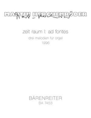 Herchenroeder, M: zeit raum I: ad fontes