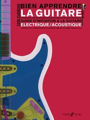 Fleming, Tom: Bien apprendre la guitare (guitar/CD)
