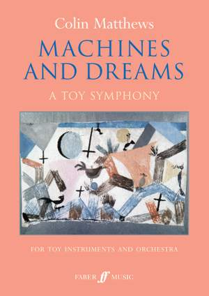 Colin Matthews: Machines and Dreams