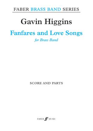 Higgins, Gavin: Fanfares and Love Songs (bband sc & pts)