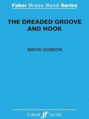 Dobson, Simon: Dreaded Groove and Hook, The (score)